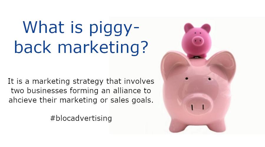 Piggy-back marketing definition
